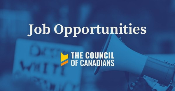 Job Opportunities at the Council of Canadians